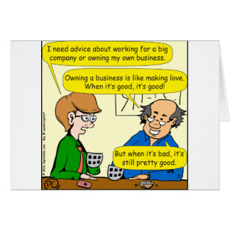 879 Own your own business cartoon Card