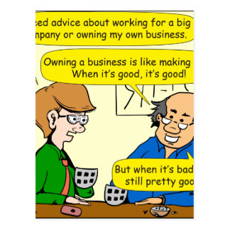 879 Own your own business cartoon Postcard