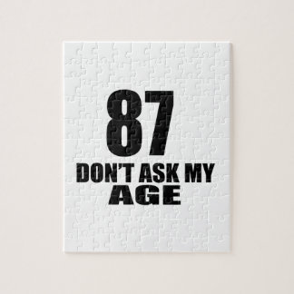 87 Do Not Ask My Age Birthday Designs Jigsaw Puzzle