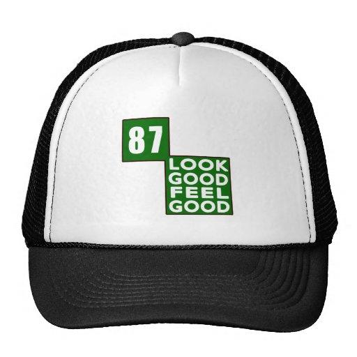 87 Look Good Feel Good Trucker Hats