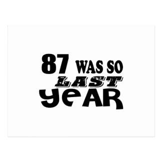 87 So Was So Last Year Birthday Designs Postcard