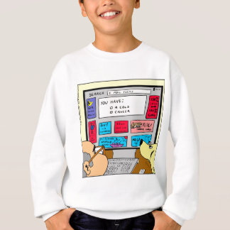 883 Search engine diagnosis cartoon Sweatshirt