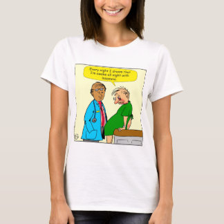 884 Dream I have insomnia cartoon T-Shirt