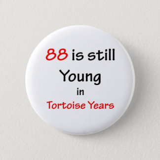 88 Tortoise Years 2 Inch Round Button