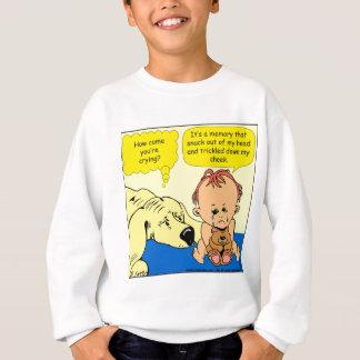 891 Memory tear cartoon Sweatshirt