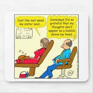 892 Private thought bubble therapist cartoon Mouse Pad