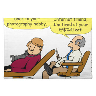 894 tired of your cat cartoon placemat