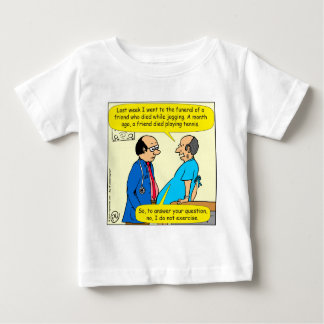 897 I don't exercise doctor patient cartoon Baby T-Shirt