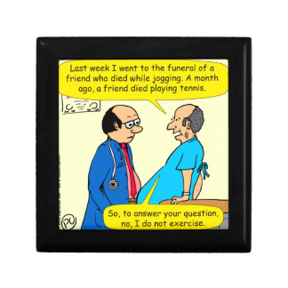 897 I don't exercise doctor patient cartoon Gift Box