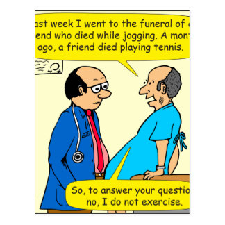 897 I don't exercise doctor patient cartoon Postcard