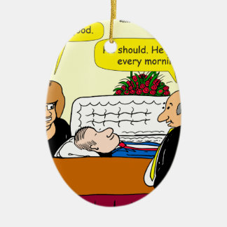 898 He looks good funeral cartoon Ceramic Oval Ornament