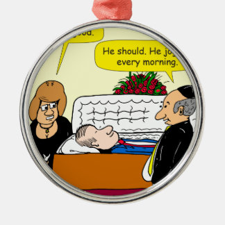 898 He looks good funeral cartoon Silver-Colored Round Ornament