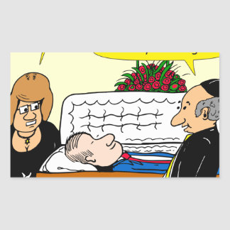 898 He looks good funeral cartoon Sticker
