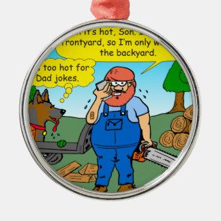 899 111 in front yard bad dad joke cartoon metal ornament