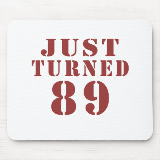 89 Just Turned Birthday Mouse Pad