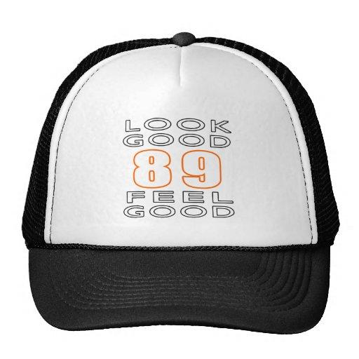 89 Look Good Feel Good Hat