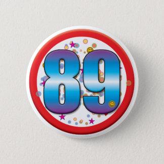 89th Birthday v2 2 Inch Round Button