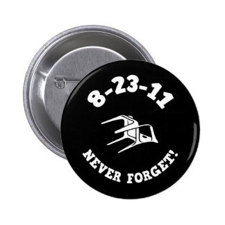 8-23-11 Never Forget! 2 Inch Round Button
