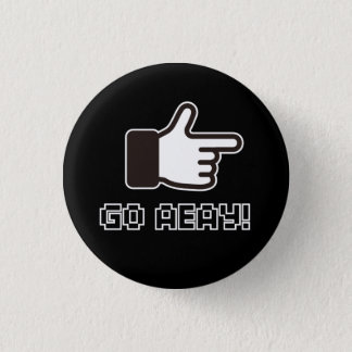 8 Bit GO AWAY! 1 Inch Round Button