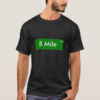 8 Mile Shirt