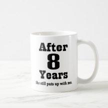 8th Anniversary (Funny) Mug