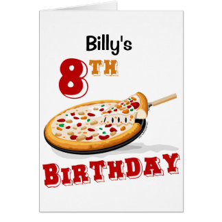 8th Birthday Pizza party Card