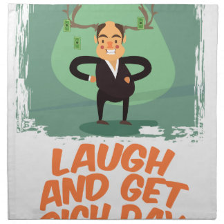 8th February - Laugh And Get Rich Day Napkin