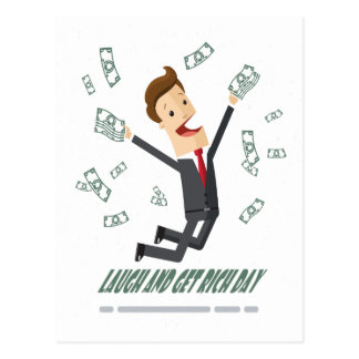 8th February - Laugh And Get Rich Day Postcard