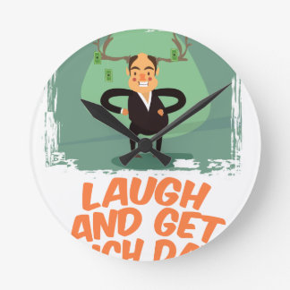 8th February - Laugh And Get Rich Day Wall Clocks