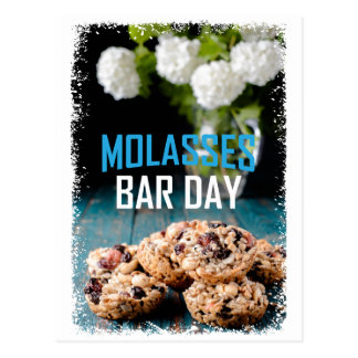 8th February - Molasses Bar Day - Appreciation Day Postcard