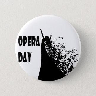 8th February - Opera Day - Appreciation Day 2 Inch Round Button