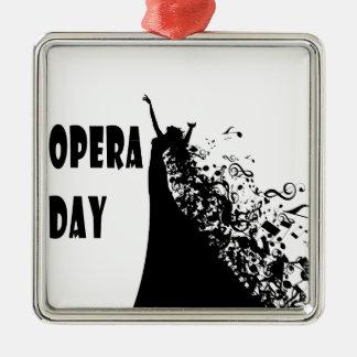 8th February - Opera Day - Appreciation Day Metal Ornament