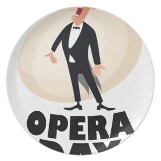 8th February - Opera Day - Appreciation Day Plate