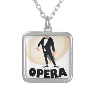 8th February - Opera Day - Appreciation Day Silver Plated Necklace