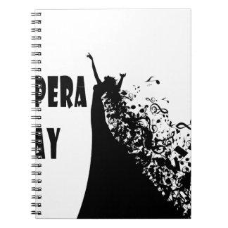 8th February - Opera Day - Appreciation Day Spiral Notebook