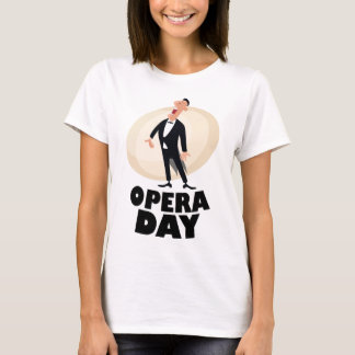8th February - Opera Day - Appreciation Day T-Shirt