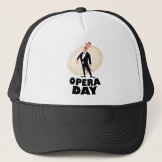 8th February - Opera Day - Appreciation Day Trucker Hat