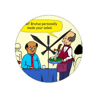 904 Chef Brutus made the salad cartoon Round Clock
