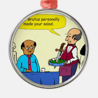 904 Chef Brutus made the salad cartoon Silver-Colored Round Ornament