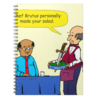 904 Chef Brutus made the salad cartoon Spiral Notebook