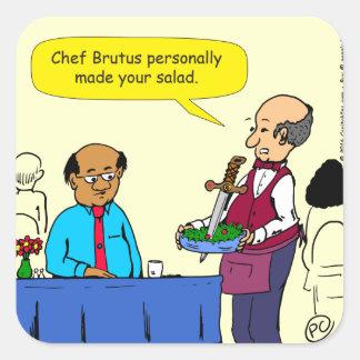 904 Chef Brutus made the salad cartoon Square Sticker