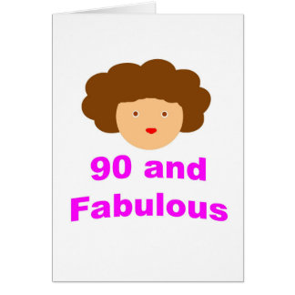 90 and fabulous card