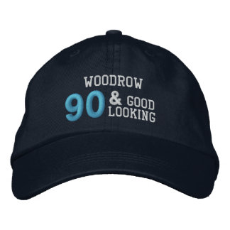 90 Birthday Good Looking BLUE C02 Embroidered Hat