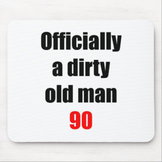 90  Dirty Old Man Mouse Pad
