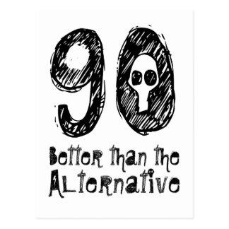 90 meilleur que l'anniversaire drôle Q90 Carte Postale