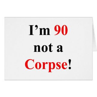90 Not a Corpse! Card