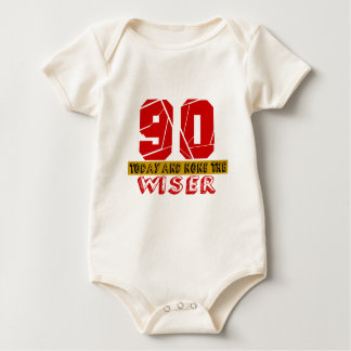 90 Today And None The Wiser Baby Bodysuit