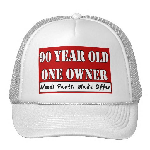 90 Year Old, One Owner - Needs Parts, Make Offer Trucker Hats