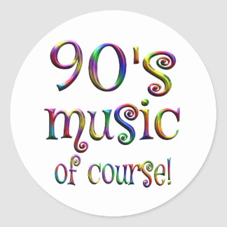90s Music of Course Classic Round Sticker