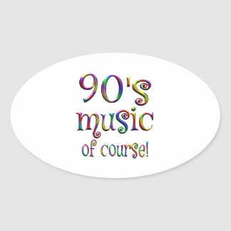 90s Music of Course Oval Sticker